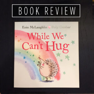 Book review - While We Can't Hug